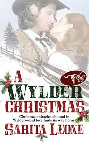 A Wylder Christmas (The Wylder West) by Sarita Leone