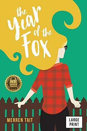 The Year of the Fox by Merren Tait