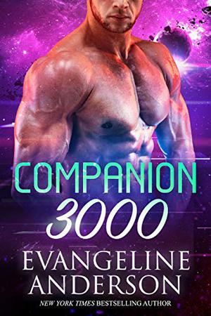 Companion 3000 by Evangeline Anderson