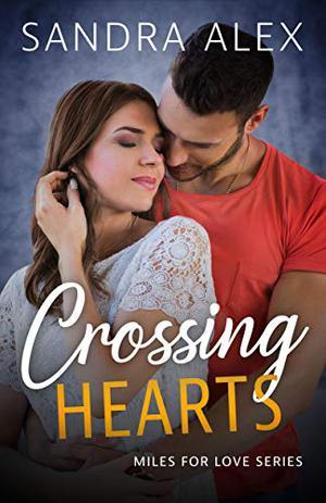 Crossing Hearts by Sandra Alex