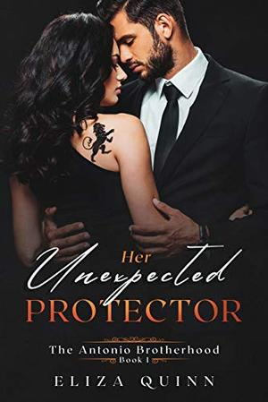 Her Unexpected Protector by Eliza Quinn