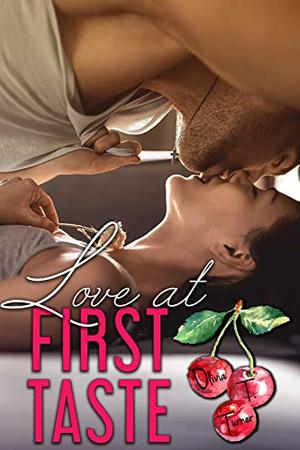 Love At First Taste by Olivia T. Turner