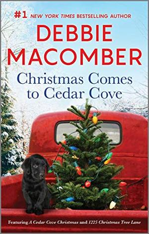 Christmas Comes to Cedar Cove: An Anthology by Debbie Macomber