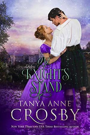 One Knight's Stand by Tanya Anne Crosby