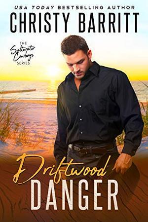 Driftwood Danger by Christy Barritt