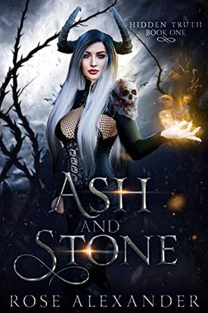Ash and Stone by Rose Alexander
