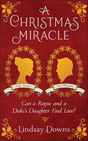 A Christmas Miracle by Lindsay Downs