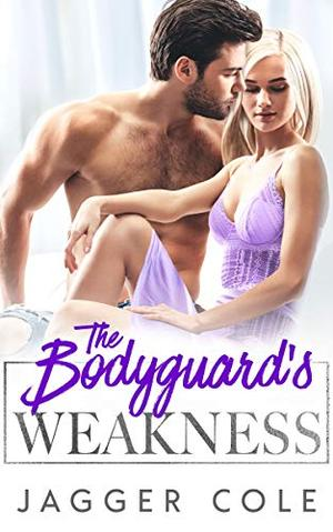 The Bodyguard's Weakness: An Accidental Marriage Mafia Romance (Scaliami Crime Syndicate) by Jagger Cole