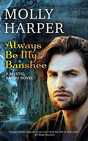 Always Be My Banshee by Molly Harper