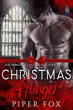 Christmas Hunger: A Holiday Vampire Fated Mates Romance by Piper Fox
