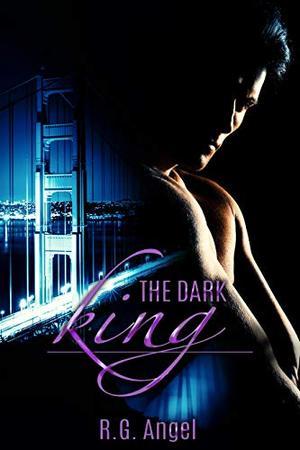 The Dark King by R.G. Angel