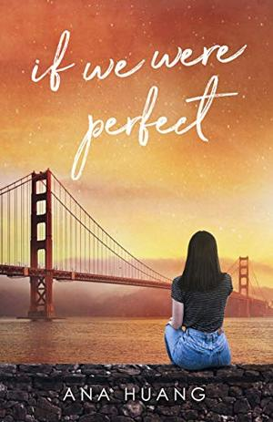If We Were Perfect by Ana Huang