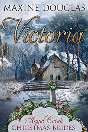 Victoria by Maxine Douglas