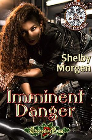 Imminent Danger by Shelby Morgen