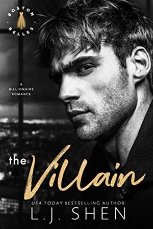 The Villain: A Billionaire Romance by L.J. Shen