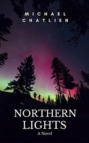 Northern Lights by Michael Chatlien