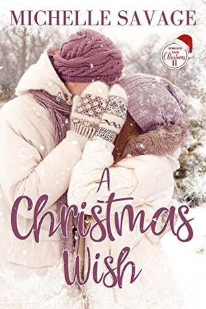 A Christmas Wish by Michelle Savage