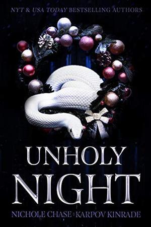 Unholy Night by Karpov Kinrade, Nichole Chase