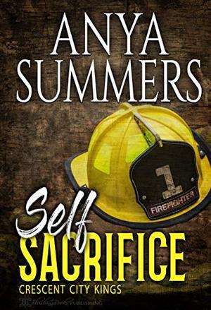 Self Sacrifice by Anya Summers