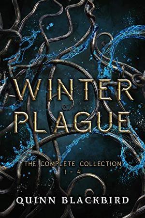 Winter Plague : A Dark Apocalypse Romance by Quinn Blackbird