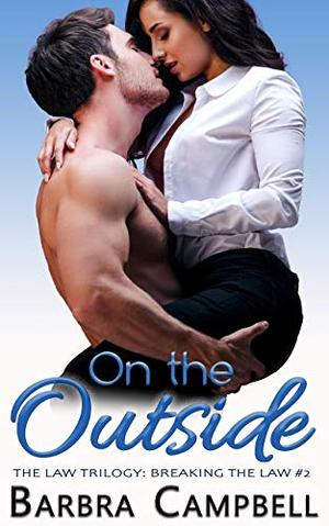 On the Outside by Barbra Campbell