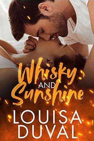 Whisky and Sunshine by Louisa Duval