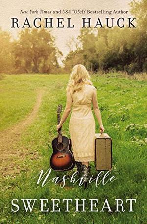 Nashville Sweetheart by Rachel Hauck