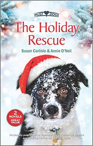 The Holiday Rescue by Susan Carlisle, Annie O'Neil