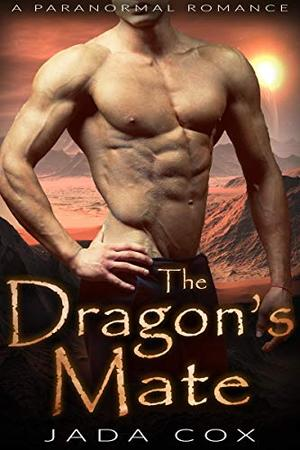 The Dragon's Mate: A Paranormal Romance (Elemental Dragons) by Jada Cox