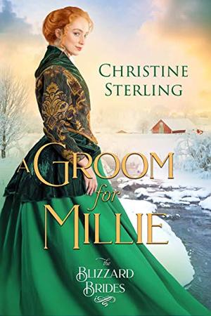 A Groom for Millie by Christine Sterling