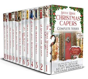 Steele Ridge Christmas Caper Box Set 5: A Small Town Crime Holiday Romance Novella Anthology with Second Chance Secret Baby Military Hero Sports Hero Family Saga (Steele Ridge Holiday Anthology) by Kelsey Browning, Adrienne Giordano, Tracey Devlyn