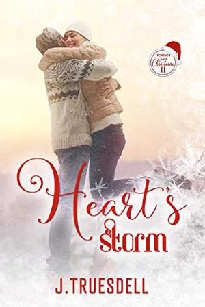Heart's Storm by J. Truesdell