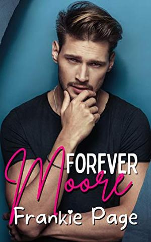 Forever Moore by Frankie Page