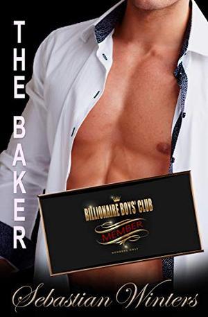 The Baker by Sebastian Winters