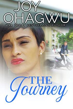 The Journey (She Knows Her God) by Joy Ohagwu