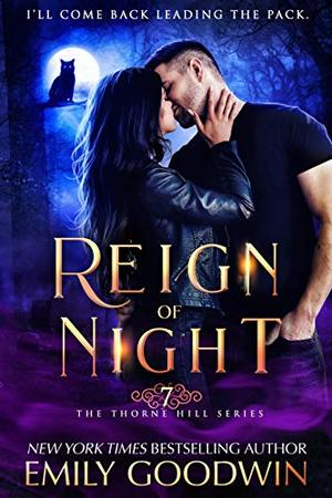Reign of Night by Emily Goodwin