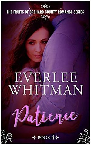 Patience by Everlee Whitman