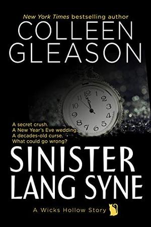 Sinister Lang Syne: A Short Holiday Novel by Colleen Gleason