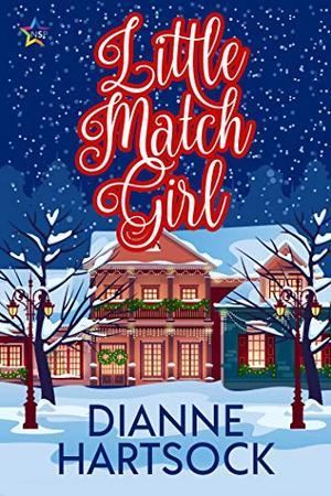 Little Match Girl by Dianne Hartsock
