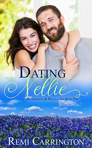 Dating Nellie by Remi Carrington