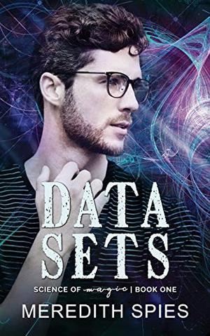 Data Sets by Meredith Spies