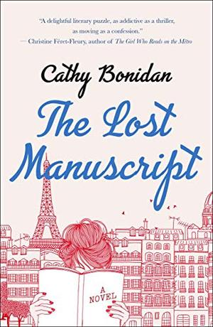 The Lost Manuscript: A Novel by Cathy Bonidan