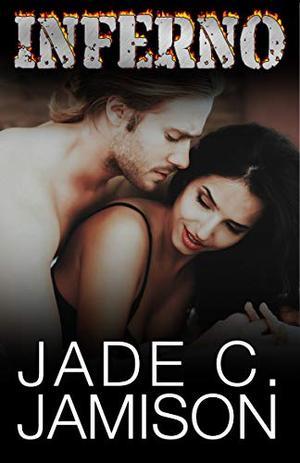 Inferno by Jade C. Jamison