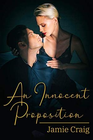 An Innocent Proposition by Jamie Craig