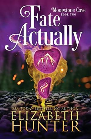 Fate Actually: A Paranormal Women's Fiction Novel by Elizabeth Hunter