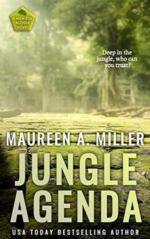 JUNGLE AGENDA by Maureen A. Miller