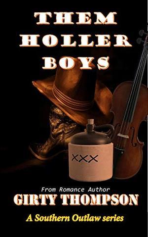 Them Holler Boys by Girty Thompson