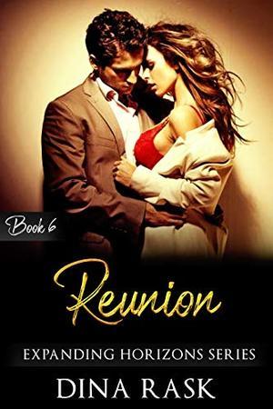 Reunion by Dina Rask