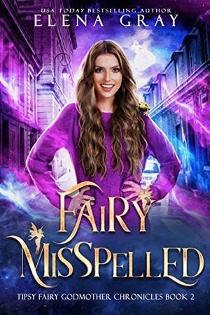 Fairy Misspelled by Elena Gray