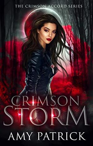 Crimson Storm: A Young Adult Vampire Romance by Amy Patrick